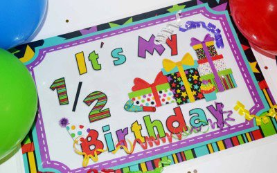 Half Birthday Printables and a Free Printable