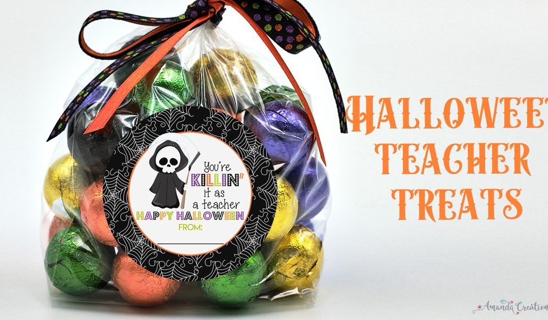 Fab-BOO-lous Halloween Treats for Teachers